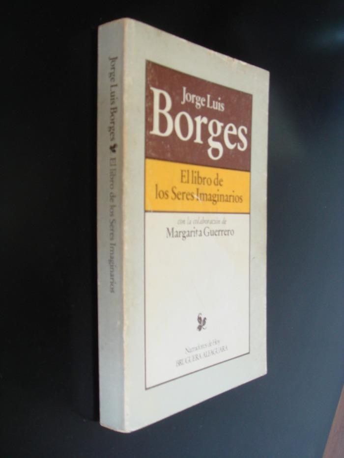 El Libro de los Seres Imaginarios Jorge Luis Borges